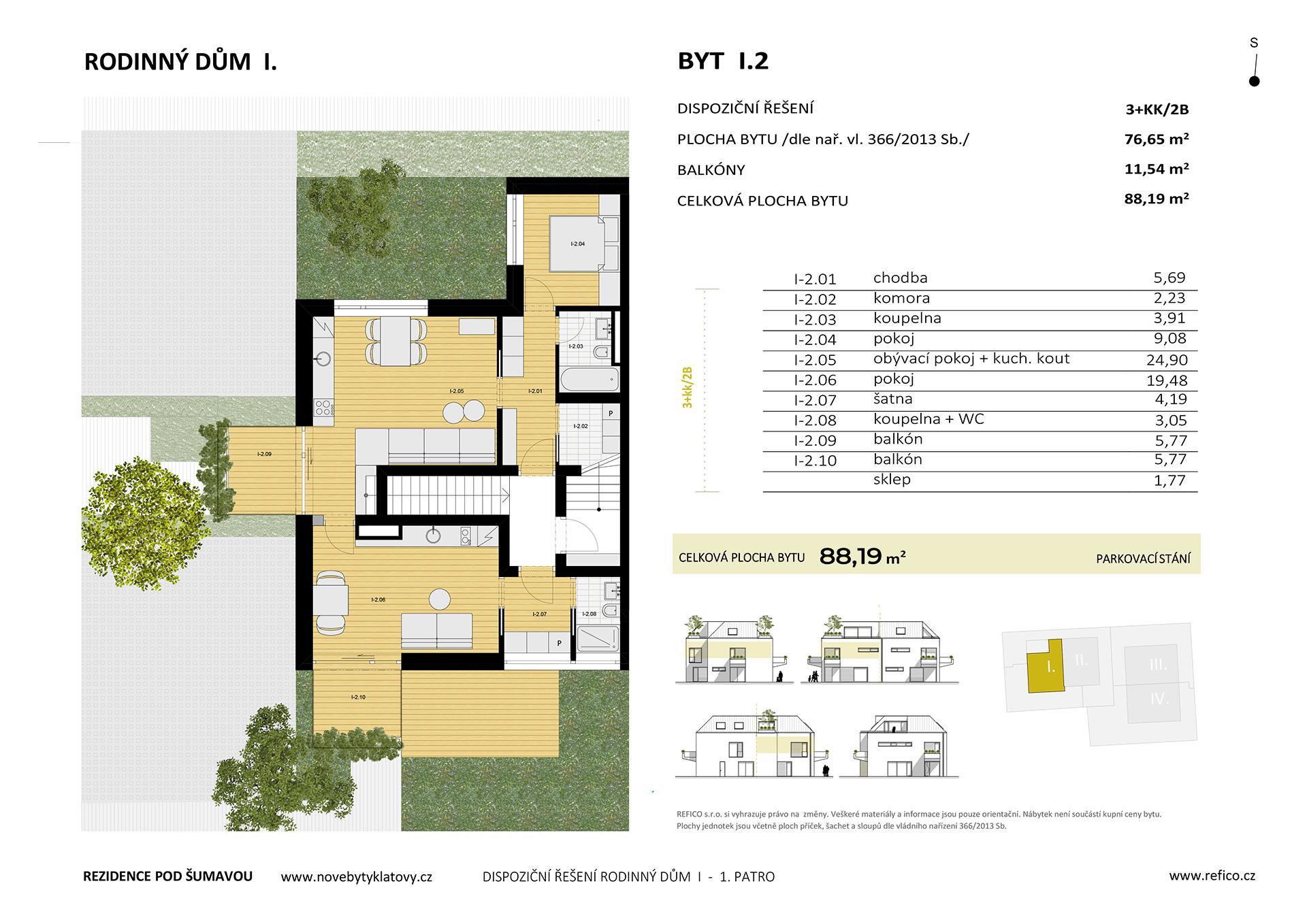 Dům I., byt 2, 1. patro, dvougenerační byt 3+KK/2B, alt. 2+KK/B + garsoniéra/B